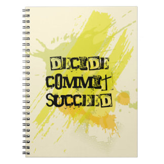Decide. Commit. Succeed. Motivational Quote Notebook