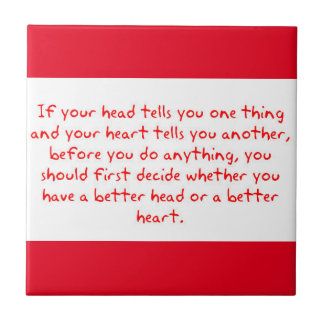 DECIDE IF YOUR HEART OR HEAD IS SMARTER BEFORE DOI CERAMIC TILES