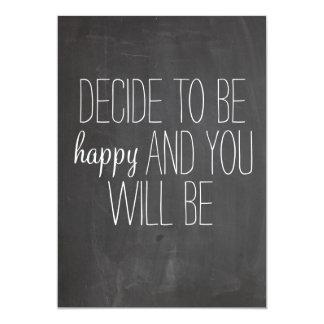 Decide to be Happy Quote print 5x7 Paper Invitation Card