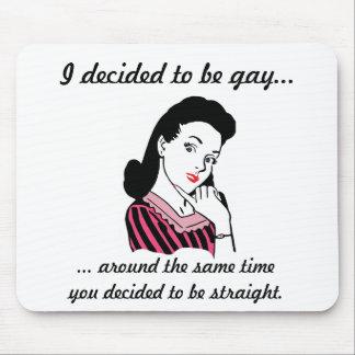 """""""Decidía ser gay…"""" Cojín de ratón Alfombrillas De Raton"""