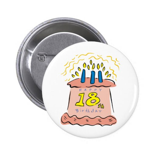 Décimo octavos regalos de cumpleaños del feliz pin redondo de 2 pulgadas