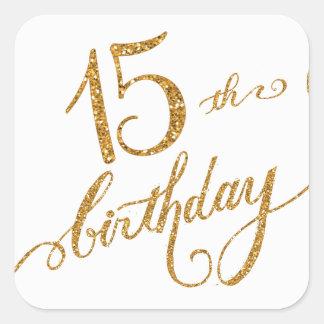 décimo quinto, décimo quinta fiesta de cumpleaños pegatina cuadrada