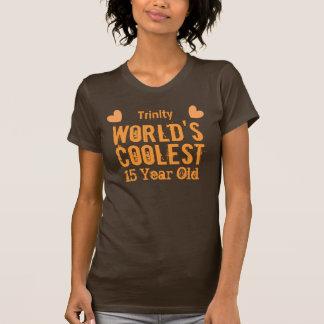 décimo quinto El K15A 15 años más fresco del mundo Camisetas