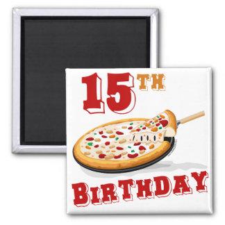 décimo quinto Fiesta de la pizza del cumpleaños Imán Cuadrado