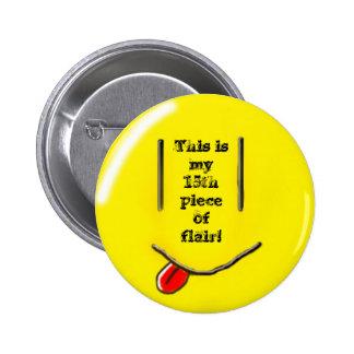 ¡décimo quinto pedazo de instinto! pin redondo 5 cm