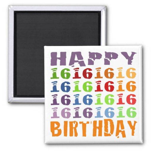 ¡Décimosexto cumpleaños feliz! Imán Cuadrado