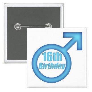Décimosexto regalos de cumpleaños de los muchachos pin cuadrada 5 cm