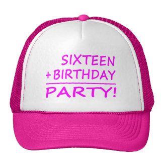 Décimosextos cumpleaños: Dieciséis + Cumpleaños =  Gorra