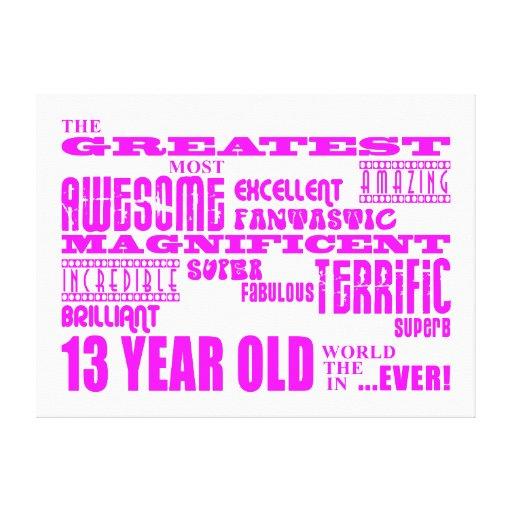 Décimotercero cumpleaños de los chicas: 13 años má impresiones en lienzo estiradas