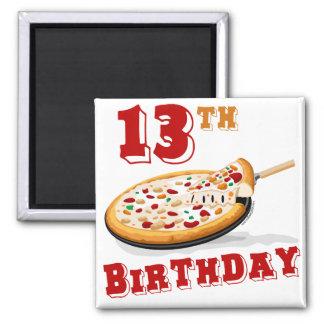 décimotercero Fiesta de la pizza del cumpleaños Imán Cuadrado
