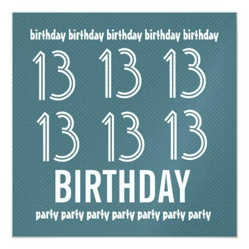 décimotercero La fiesta de cumpleaños invita a Invitación 13,3 Cm X 13,3cm