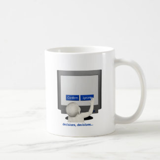 Decisions, decisions... coffee mug
