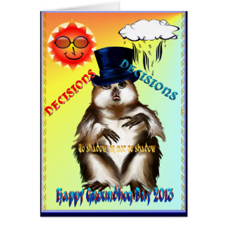 Decisions-Decisions-Groundhog Day Card