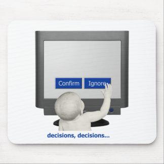 Decisions, decisions... mouse pad