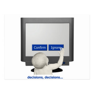 Decisions, decisions... postcard