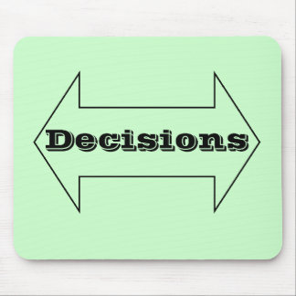 Decisions Mouse Pad