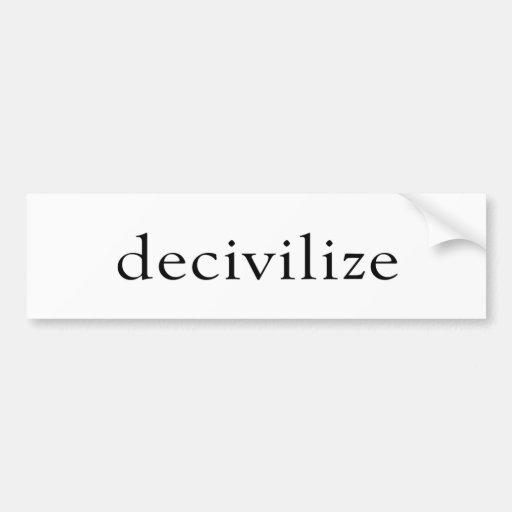 decivilize (black) car bumper sticker