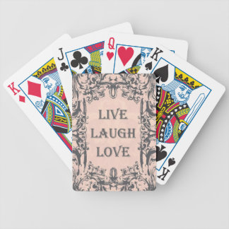 Deck of Cards...live love laugh Bicycle Playing Cards