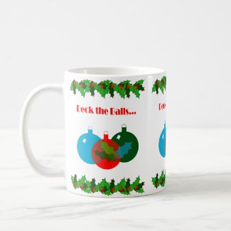 Deck the Balls Christmas Coffee Mug