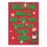 Deck the Halls, Ho Ho Ho, and... Card