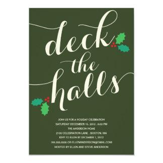 DECK THE HALLS   HOLIDAY INVITATION