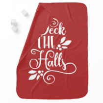 deck the halls Typography Holidays Baby Blanket