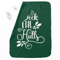 deck the halls Typography Holidays Stroller Blanket