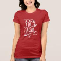 deck the halls Typography Holidays T-Shirt