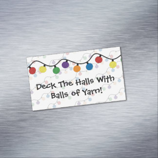 Deck The Halls With Balls Of Yarn Magnetic Business Card