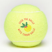 Deck The Halls With Tennis Balls | Christmas