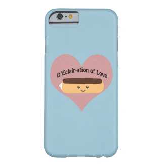 D'eclair-ation del amor funda de iPhone 6 barely there