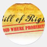 Declaración de Derechos - vacío donde prohibido Etiqueta Redonda