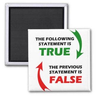 Declaraciones verdaderas y falsas imán cuadrado