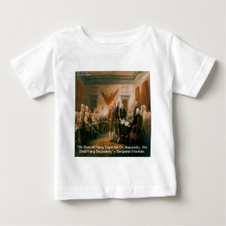 Declaration Of Independence & Ben Franklin Quote Baby T-Shirt