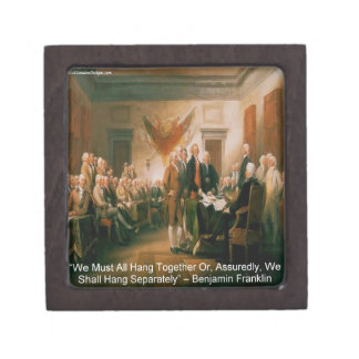 Declaration Of Independence & Ben Franklin Quote Gift Box