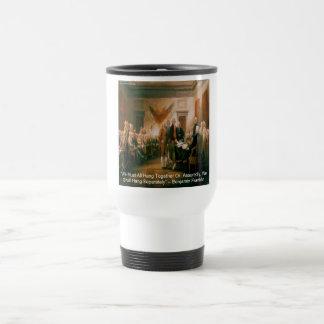 Declaration Of Independence & Ben Franklin Quote Travel Mug