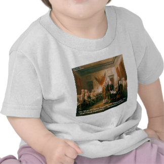 Declaration Of Independence & Ben Franklin Quote Tee Shirts