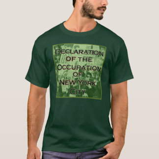 Declaration of the Occupation of New York City T-Shirt