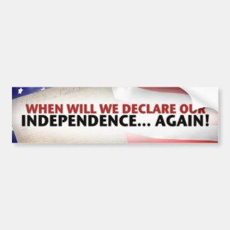 Declare nuestra independencia otra vez etiqueta de parachoque