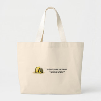 Declare Them As A Loss On Your Next Tax Return Large Tote Bag