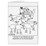 Declaring Goats as Dependents Greeting Cards