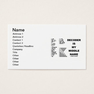 Decoder Is My Middle Name (Morse Code) Business Card