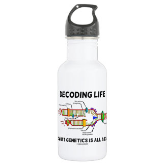 Decoding Life Is What Genetics Is All About Stainless Steel Water Bottle
