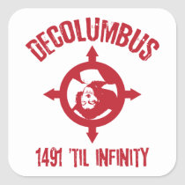 Decolumbus 1491 Til Infinity Stickers