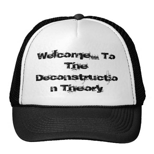 Deconstruction Theory Hats