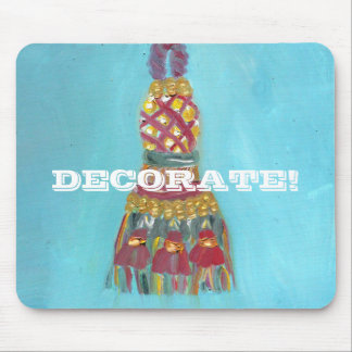 """""""DECORATE"""" MOUSE PAD"""