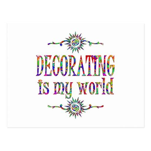 Decorating is My World Postcard