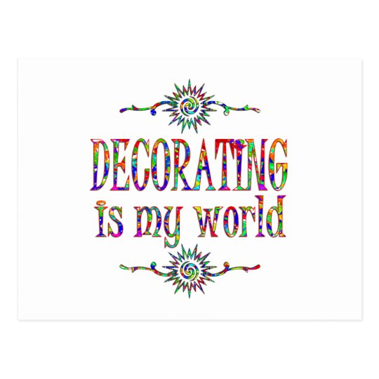 Decorating is My World Postcard