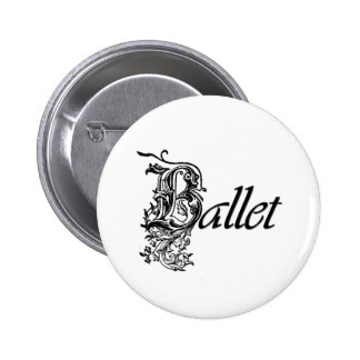 Decorative Ballet Gift for Dancers 2 Inch Round Button
