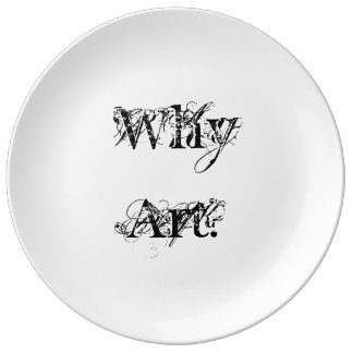 "Decorative porcelain Plate ""Why Art?"" Series"